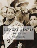 Hungry Hearts: Jewish Classics