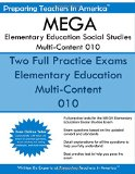 MEGA Elementary Education Social Studies Multi-Content - 010: Missouri Educator Gateway Asse...
