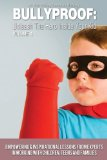 Bullyproof: Unleash the Hero Inside Your Kid, Volume 4