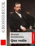 Quo vadis (Großdruck) (German Edition)