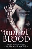 Collateral Blood: Cursed by Blood Saga Book 7 (Volume 7)