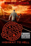 Rejected for Content 4: Highway to Hell (Volume 4)