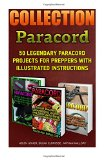 Paracord Book Collection: 50 Legendary Paracord Projects For Preppers With Illus: (Paracord ...