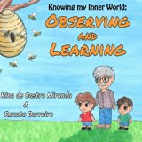 Observing and Learning: The first book of a Children´s Books series, written with the purpos...