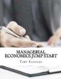 Managerial Economics Jump Start