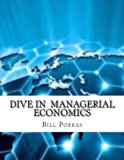 Dive In  Managerial Economics