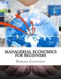 Managerial Economics For Beginners
