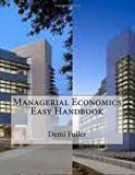 Managerial Economics Easy Handbook