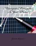 Managerial Economics In Your Pocket