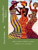 Grandmother Africa: Africa, history, folklore, safari, medicine, art, economics. (70) (Volum...