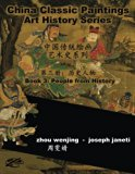 China Classic Paintings Art History Series - Book 3: People from History: chinese-english bi...