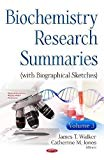 Biochemistry Research Summaries With Biographical Sketches (Biochemistry Research Trends)