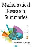 Mathematical Research Summaries