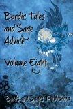 Bardic Tales and Sage Advice (Volume VIII) (Volume 8)