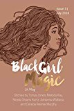 Black Girl Magic Lit Mag: Issue 3 (Volume 3)