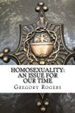 Homosexuality: An Issue for Our Time
