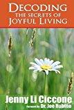 Decoding The Secrets of Joyful Living