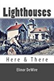 Lighthouses: Here & There