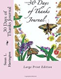 30 Days of Thanks Journal Large Print: Large Print Edition