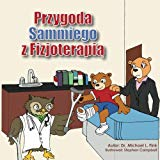 Sammy's Physical Therapy Adventure (Polish Version) (Polish Edition)