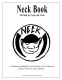 Neck Book: The Book for People with Necks: A Collection of Stupidity from the Pages of Neck ...