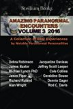 Amazing Paranormal Encounters Volume 3