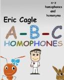 ABC Homophones and Homonyms (Volume 1)
