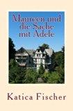 Maureen und die Sache mit Adele: Eine Begegnung der besonderen Art (German Edition)