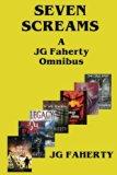 Seven Screams: A JG Faherty Omnibus