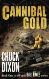 Cannibal Gold (Bad Times) (Volume 1)