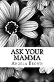 Ask Your Mamma
