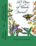 365 Days of Thanks Journal LP: Large Print Edition