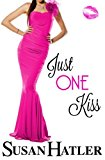 Just One Kiss (Volume 3)