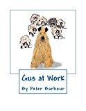 Gus at Work