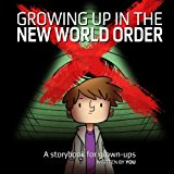 Growing Up in the New World Order