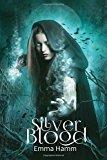 Silver Blood (Series of Blood) (Volume 1)