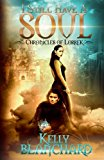 I Still Have a Soul (The Chronicles of Lorrek) (Volume 2)
