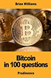 Bitcoin in 100 Questions