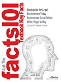 Studyguide for Legal Environment Today - Summarized Case Edition by Miller, Roger Leroy, ISB...