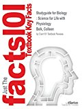 Studyguide for Biology: Science for Life with Physiology by Belk, Colleen, ISBN 9780134289465
