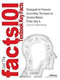 Studyguide for Financial Accounting: The Impact on Decision Makers by Porter, Gary A., ISBN ...