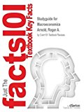 Studyguide for Macroeconomics by Arnold, Roger A., ISBN 9781285578569