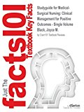 Studyguide for Medical-Surgical Nursing: Clinical Management for Positive Outcomes - Single ...