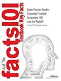 Exam Prep for Bundle; Corporate Financial Accounting 10E (Just the Facts101)