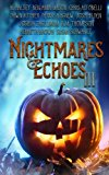 Nightmares & Echoes 3: 2016 Gorillas With Scissors Press Charity Anthology (Volume 3)