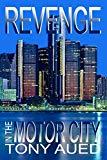 Revenge in the Motor City (Murder in Greektown) (Volume 4)
