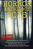 Horror Anthology 2016 (Moon Books Presents) (Volume 2)