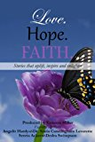 Love. Hope. Faith. (Volume 3)