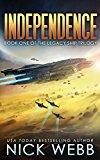 Independence: Book One of the Legacy Ship Trilogy (Volume 1)