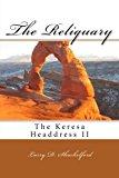 The Reliquary: The Keresa Headdress II (Volume 2)